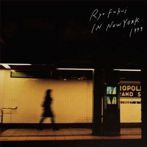 RYO FUKUI/??? - Ryo Fukui In New York