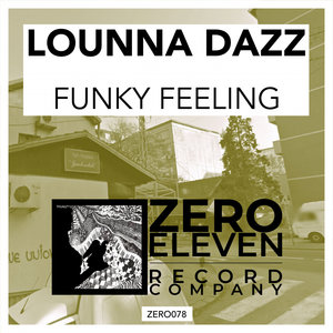 LOUNNA DAZZ - Funky Feeling