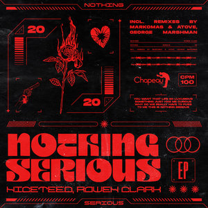 NICETEED/ROWEN CLARK - Nothing Serious EP