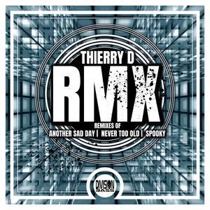 THIERRY D - RMX