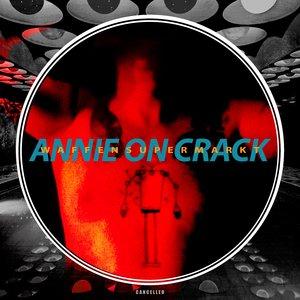 WAFFENSUPERMARKT - Annie On Crack
