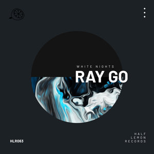 RAY GO - White Nights