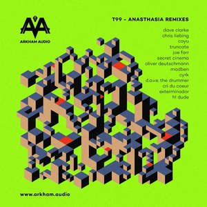 T99 - Anasthasia Remixes