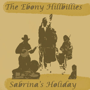 THE EBONY HILLBILLIES - Sabrina's Holiday