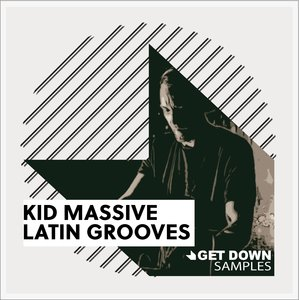 GET DOWN SAMPLES - Kid Massive Latin Grooves 2 (Sample Pack WAV)