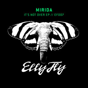 MIRIDA/AQUARIUS HEAVEN - It's Not Over EP
