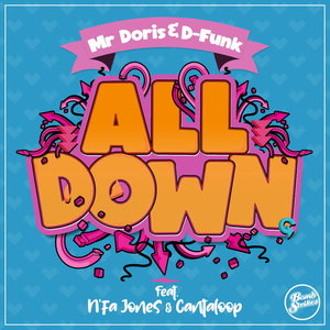 MR DORIS/D-FUNK feat N'FA JONES/CANTALOOP - All Down