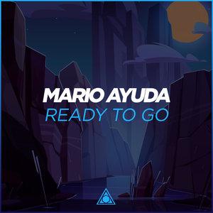 MARIO AYUDA - Ready To Go