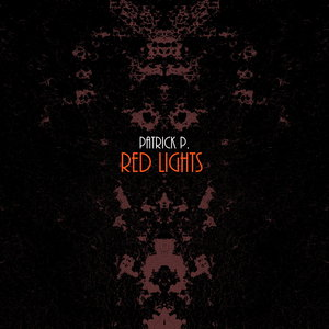 PATRICK P - Red Lights