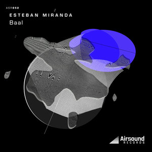 ESTEBAN MIRANDA - Baal