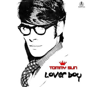 TOMMY SUN - Loverboy (Extended Version)