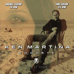 KEN MARTINA - Goodbye