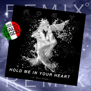ROBY - Hold Me In Your Heart (Remix)
