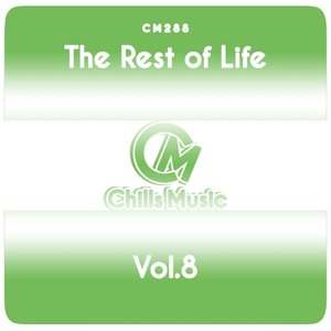 VARIOUS - The Rest Of Life Vol 8