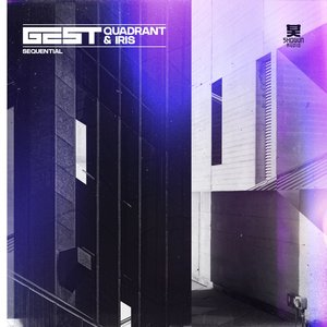 GEST/QUADRANT/IRIS - Sequential