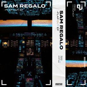SAM REGALO - Flap Out