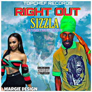 SIZZLA - Right Out