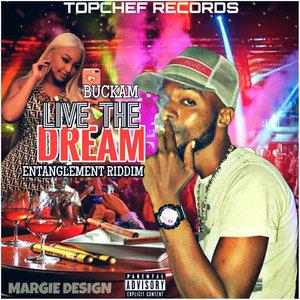 BUCKAM - Live The Dream