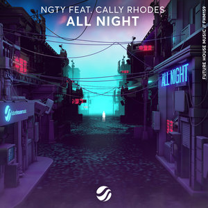 NGTY feat CALLY RHODES - All Night