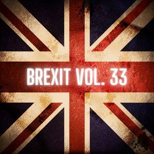 VARIOUS - Brexit Vol 33