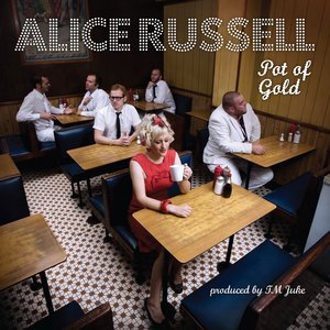 ALICE RUSSELL - Pot Of Gold