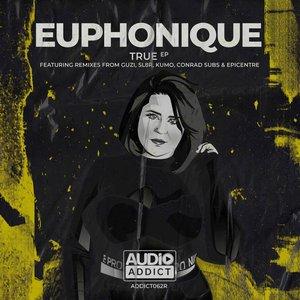 EUPHONIQUE - True Remixes