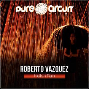 ROBERTO VAZQUEZ - Hellish Rain