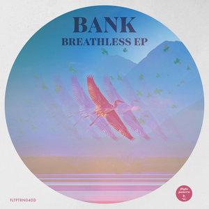BANK - Breathless EP