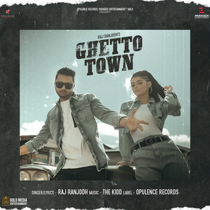 RAJ RANJODH - Ghetto Town