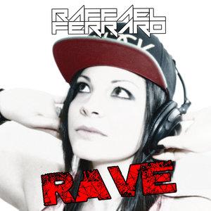 RAFFAEL FERRARO - Rave