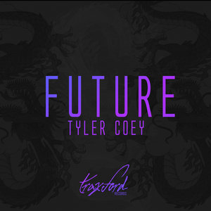 TYLER COEY - FUTURE