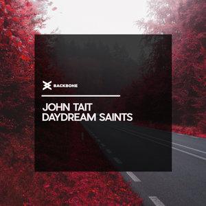 JOHN TAIT - Daydream Saints
