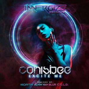 CONISBEE - Excite Me