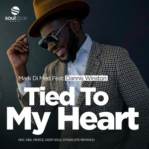 MARK DI MEO feat DANNIS WINSTON - Tied To My Heart (Remixes)