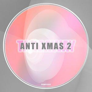 VARIOUS - Anti Xmas 2