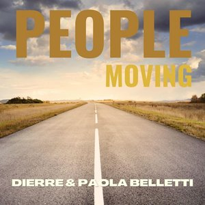 PAOLA BELLETTI DIERRE - People Moving (Extended Mix)