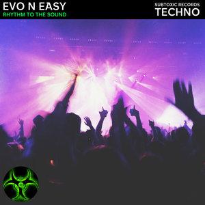 EVO N EASY - Rhythm To The Sound