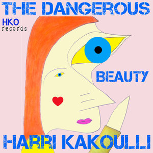 HARRI KAKOULLI - The Dangerous Beauty