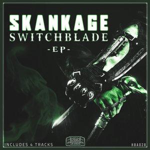 SKANKAGE - Switchblade EP