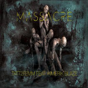 TATT2FEMM - Massacre