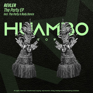 REVLER - The Party EP