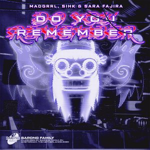 SIHK, SARA FAJIRA MADGRRL - Do You Remember
