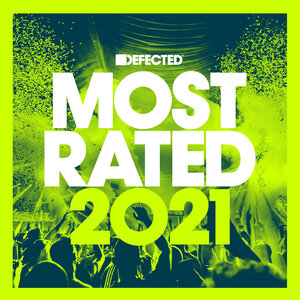 VARIOUS - Defected Presents: Most Rated 2021 (unmixed Tracks)