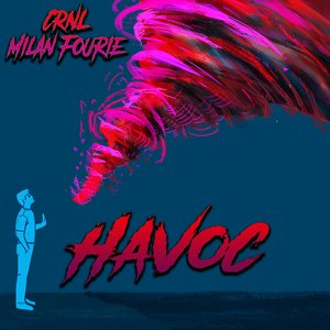 CRNL/MILAN FOURIE - Havoc