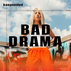 DJ ADRONX - Bad Drama (Explicit)