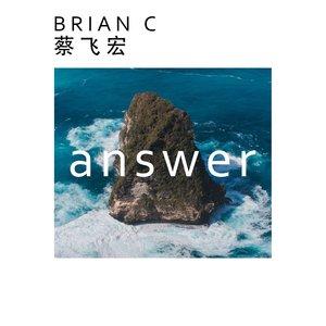 BRIAN C ??? - Answer