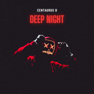 CENTAURUS B - Deep Night