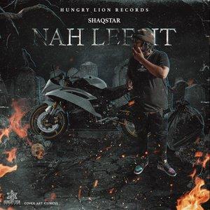 SHAQSTAR - Nah Lef It
