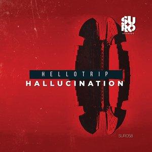 HELLOTRIP - Hallucination