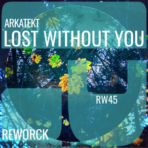 ARKATEKT - Lost Without You